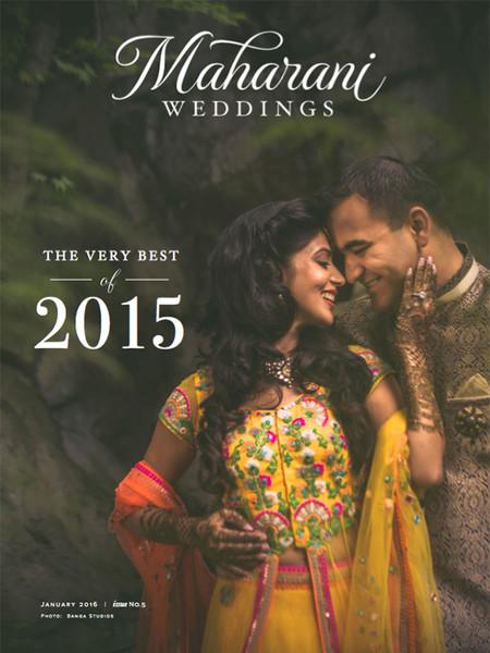 Emagazine issues maharani weddings maharaniweddings best of 2015 magazine junglespirit Image collections