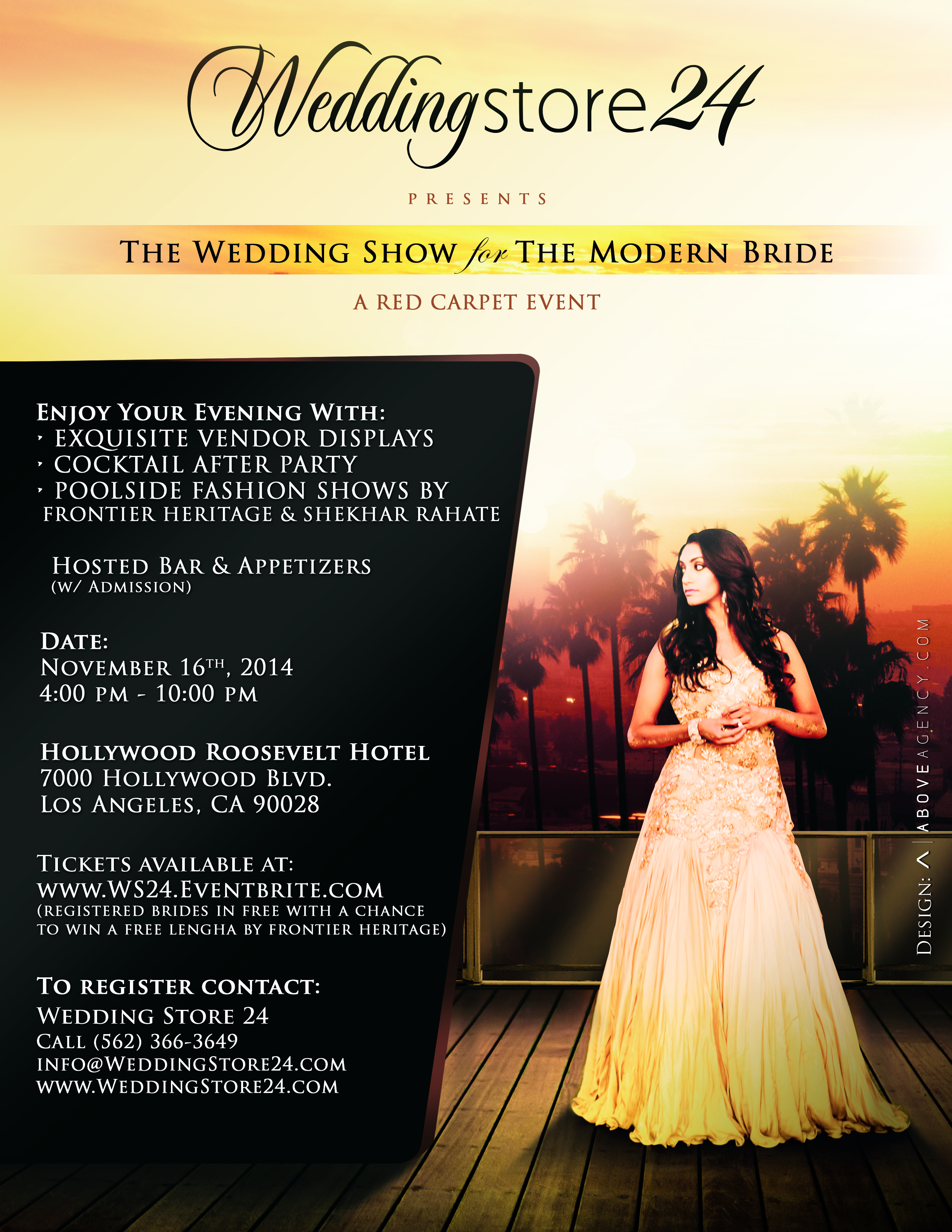 To register, email info@weddingstore24.com or call Wedding Store 24 at (562  )366-3649. You can also purchase tickets HERE!